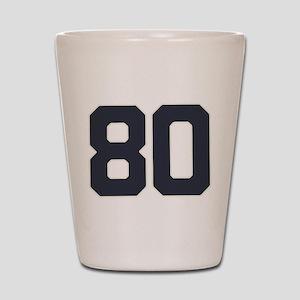 80 80th Birthday 80 Years Old Shot Glass