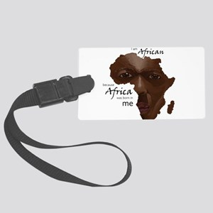 Africa was Born in Me Large Luggage Tag