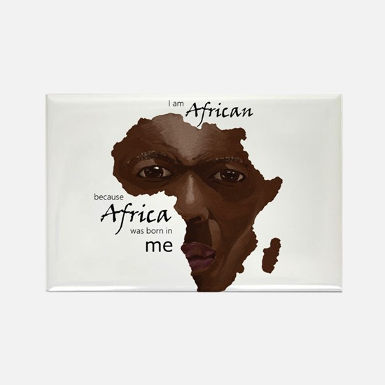 Africa was Born in Me Magnets
