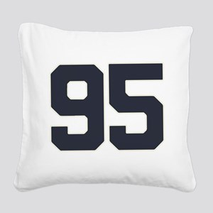 95 95th Birthday 95 Years Old Square Canvas Pillow