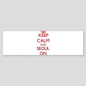Keep Calm and Seoul ON Bumper Sticker