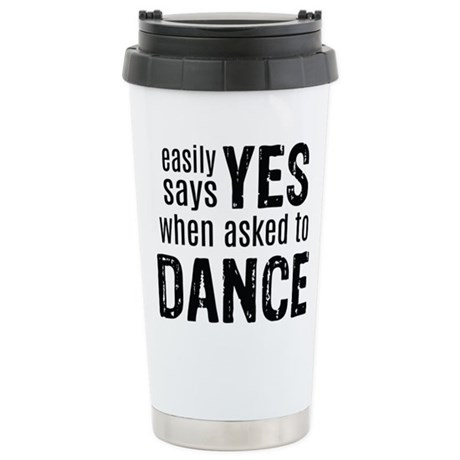 Says Yes when Asked to Stainless Steel Travel Mug