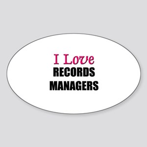 I Love RECORDS MANAGERS Oval Sticker