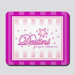 Princess Destini Mousepad