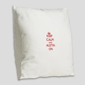 Keep Calm and Austin ON Burlap Throw Pillow