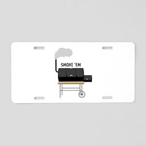 Smoke Em Aluminum License Plate