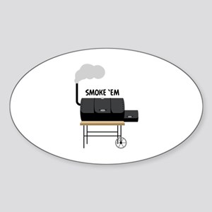 Smoke Em Sticker