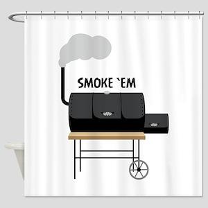 Smoke Em Shower Curtain