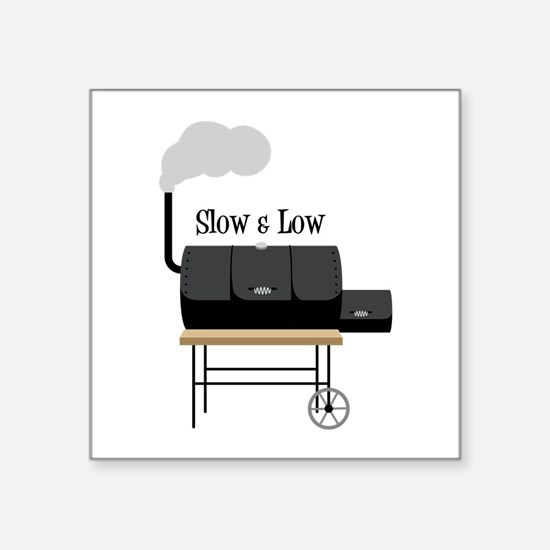 Slow & Low Sticker