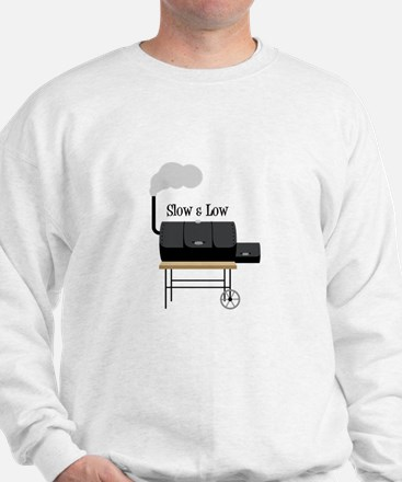 Slow & Low Sweatshirt
