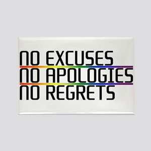 No Excuses, No Apologies, No Regrets Rectangle Mag