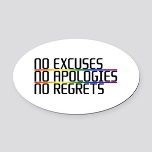 No Excuses, No Apologies, No Regrets Oval Car Magn