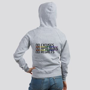No Excuses, No Apologies, No Regrets Women's Zip H