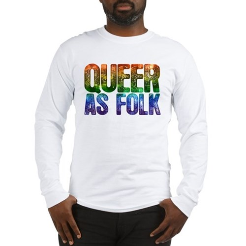 Rainbow Queer as Folk Long Sleeve T-Shirt