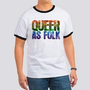 Rainbow Queer as Folk Ringer T-Shirt