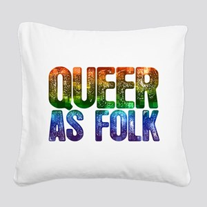 Rainbow Queer as Folk Square Canvas Pillow