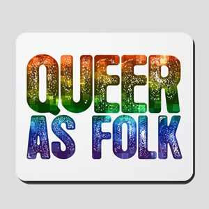 Rainbow Queer as Folk Mousepad