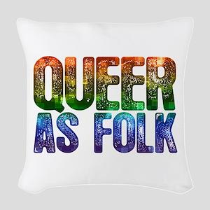 Rainbow Queer as Folk Woven Throw Pillow
