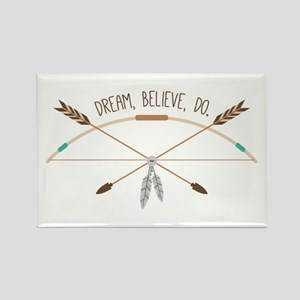 Dream Believe Do Magnets