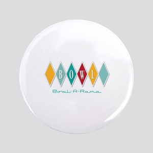 Bowl-A-Rama Button