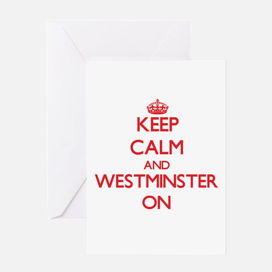 Keep Calm and Westminster ON Greeting Cards