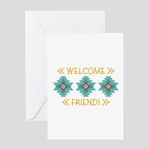 Welcome Friends Greeting Cards