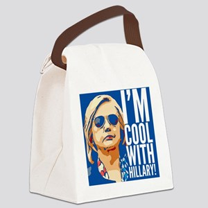 I'm cool with Hillary! Canvas Lunch Bag