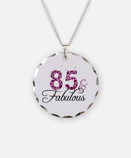 85 and Fabulous Necklace