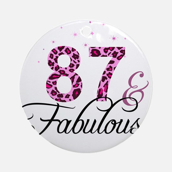 87 and Fabulous Ornament (Round)