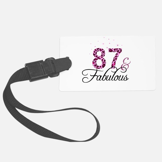 87 and Fabulous Luggage Tag