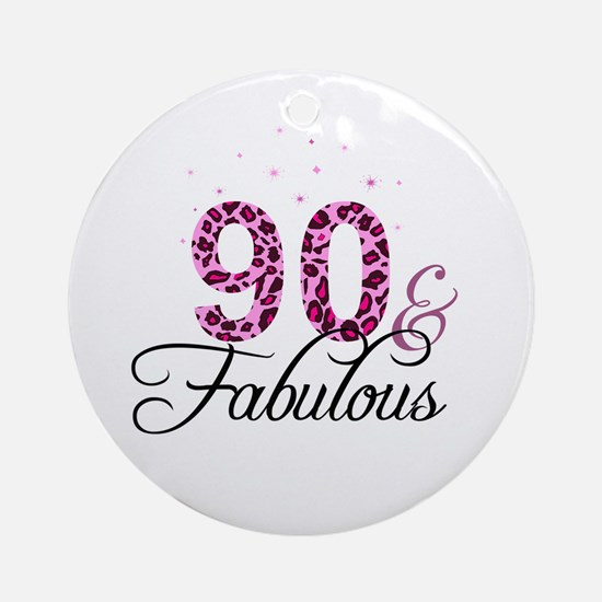 90 and Fabulous Ornament (Round)