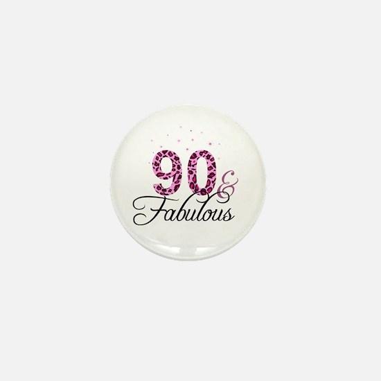 90 and Fabulous Mini Button