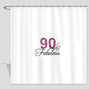 90 and Fabulous Shower Curtain