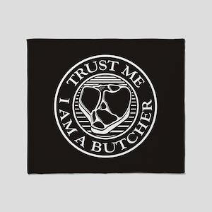 Trust me, I am a Butcher T-bone Throw Blanket