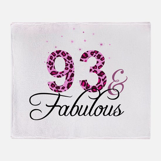 93 and Fabulous Throw Blanket