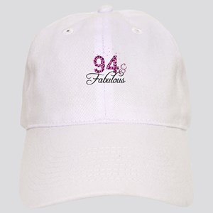 94 and Fabulous Cap