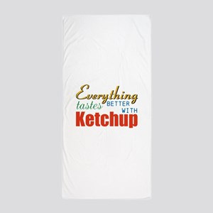 Better With Ketchup Beach Towel