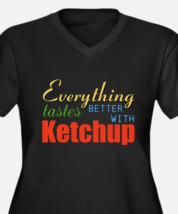 Better With Ketchup Plus Size T-Shirt