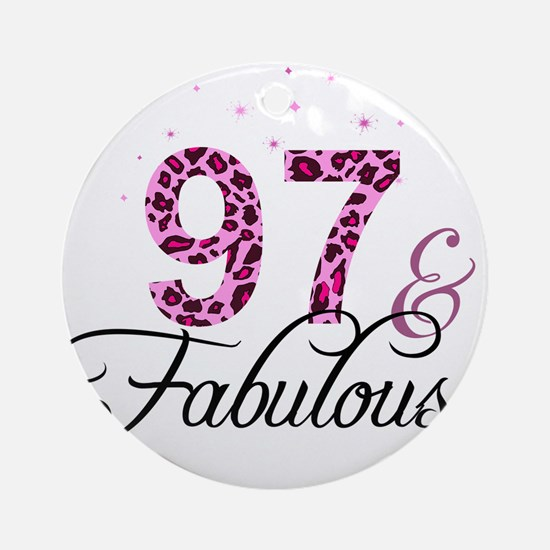 97 and Fabulous Ornament (Round)