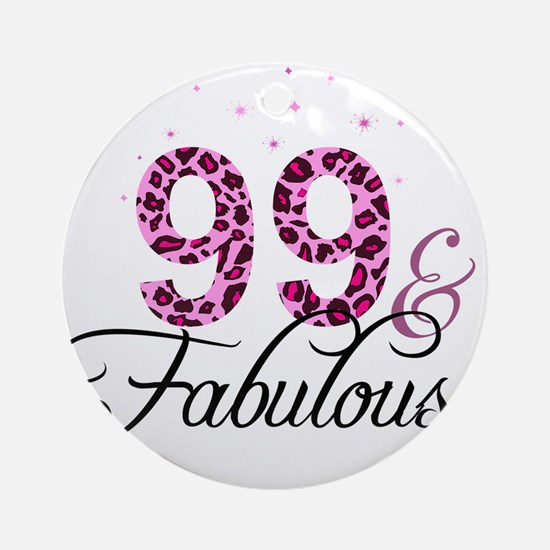 99 and Fabulous Ornament (Round)