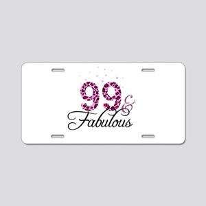 99 and Fabulous Aluminum License Plate