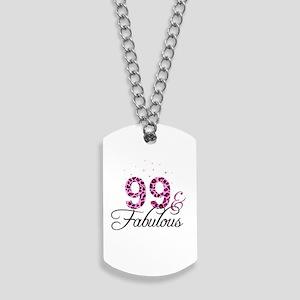 99 and Fabulous Dog Tags