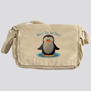 Have An Ice Day Messenger Bag