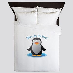 Have An Ice Day Queen Duvet
