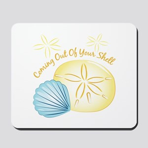 Out Of Shell Mousepad