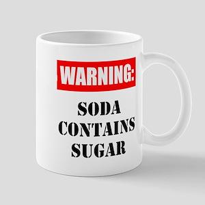 Soda Contains Sugar Mugs