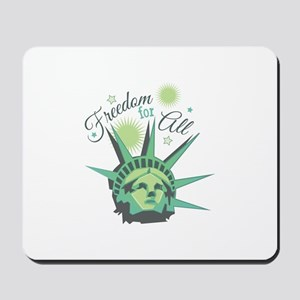 Freedom For All Mousepad
