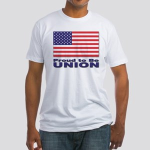 Proud to be Union Fitted T-Shirt