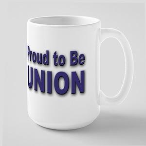 Proud to be Union Large Mug