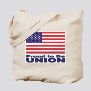 Proud to be Union Tote Bag